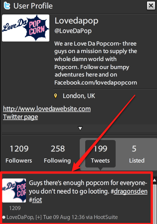 """Tweet reads: """"Guys there's enough popcorn for everyone- you don't need to go looting. #dragonsden #riot"""""""